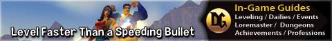 Level Faster Than a Speeding Bullet!