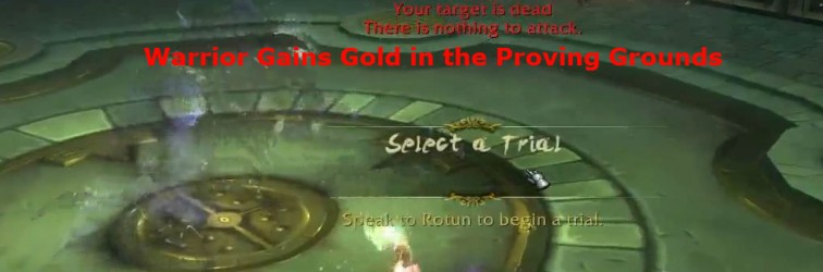 A Warrior Proving Grounds Guide – Raging to the Gold